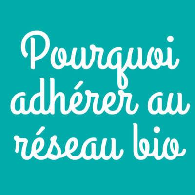 Adhérer au réseau bio en Nouvelle-Aquitaine